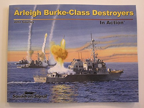 Squadron Products Arleigh Burke-Class Destroyers in Action (SC) Squadron Signal Books Model Kit