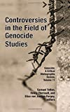 img - for Controversies in the Field of Genocide Studies (Genocide: a Critical Bibliographic Review) book / textbook / text book