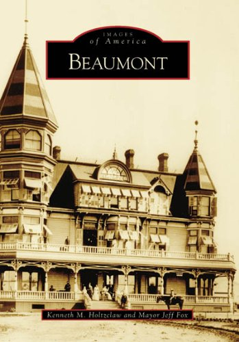 Beaumont (CA) (Images of America)