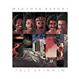 Tale Spinnin' by Weather Report (2002-06-04)