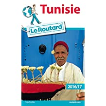 Guide du Routard Tunisie 2016 (French Edition)