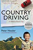 Country Driving: A Chinese Road Trip (P.S.), Peter Hessler, 006180410X