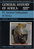 General History of Africa volume 2: Ancient Civilizations of Africa (Unesco General History of Africa (abridged))