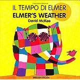 Elmer's Weather (italian-english) (Elmer Board Books)