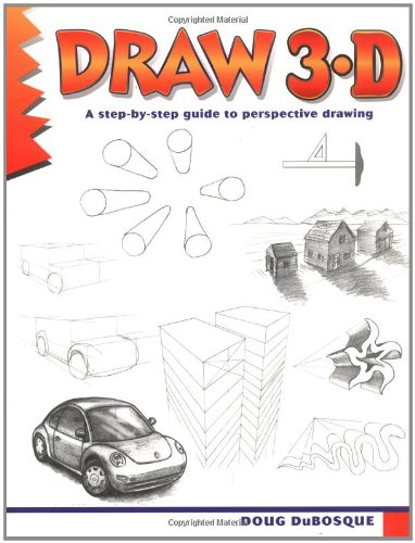 Draw 3-D: Doug DuBosque: 9780939217144: Amazon.com: Books