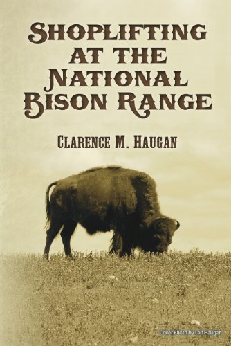 American Bison Range (Shoplifting at the National Bison Range)
