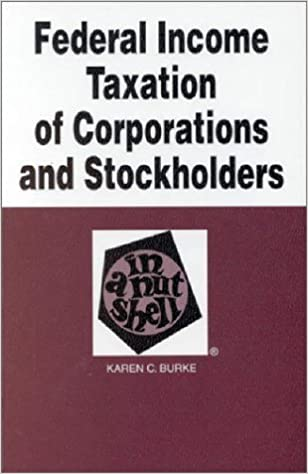 Book Federal Income Taxation of Corporations and Stockholders in a Nutshell (Nutshell Series) by Karen C. Burke (1996-05-01)