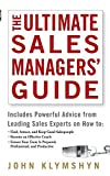 img - for The Ultimate Sales Managers' Guide by John Klymshyn (2006-09-22) book / textbook / text book