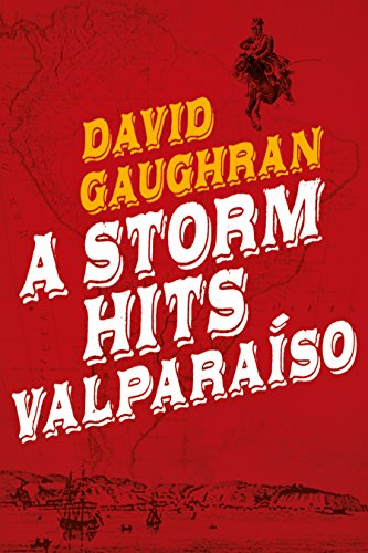A storm hits valparaiso kindle edition by david gaughran a storm hits valparaiso by gaughran david fandeluxe Gallery