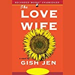 The Love Wife | Gish Jen
