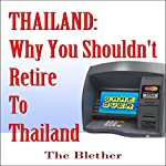 Thailand: Why You Shouldn't Retire to Thailand | The Blether