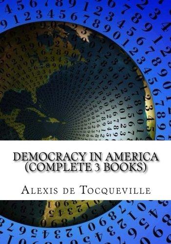 Download Democracy in America (Complete 3 Books) pdf epub