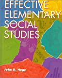 img - for Effective Elementary Social Studies by John D. Hoge (1996-01-22) book / textbook / text book