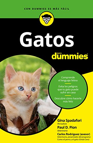 Gatos para Dummies (Spanish Edition) by [Spadafori, Gina, Paul D.