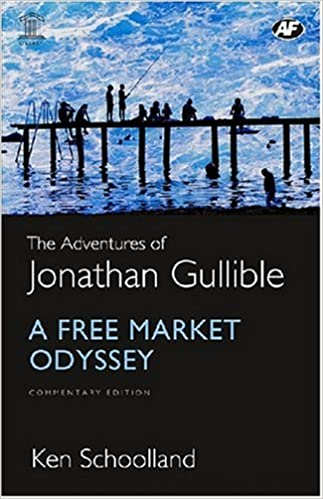 Image result for The Adventures of Jonathan Gullible: A Free Market Odyssey