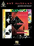 Pat Metheny - Question And Answer (Guitar Recorded Versions)