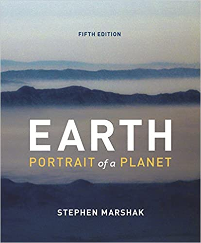 Earth Portrait Of A Planet Fifth Edition Stephen Marshak