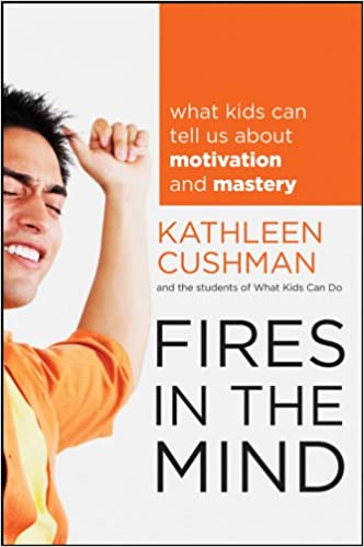 Fires in the Mind: What Kids Can Tell Us About Motivation and