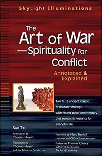 The Art Of War Spirituality For Conflict Annotated Explained