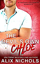 The Devil's Own Chloe: A Friends-to-Lovers Romance (Standalone Prequel to the Darcy Brothers)