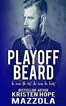 Playoff Beard (Shots On Goal Standalone Series Book 5) by [Mazzola, Kristen Hope]