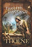 Twelfth Prophecy (A.D. Chronicles)