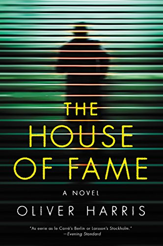 The House of Fame: A Novel - Oliver Celebrities Peoples