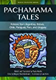 Pachamama Tales, Paula Martin and Margaret Read MacDonald, 1591582997