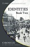 Identities: Book Two, Elton Mottley, 1497319331
