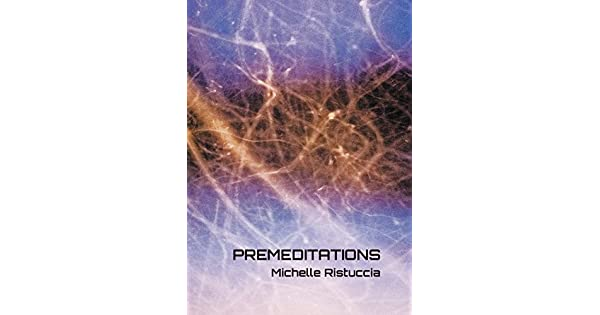 Premeditations (English Edition) eBook: Michelle Ristuccia: Amazon.com.mx: Tienda Kindle