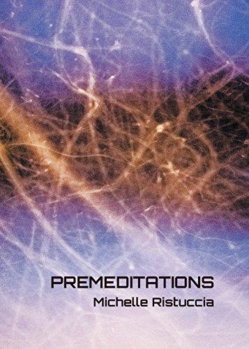 Premeditations (English Edition) de [Ristuccia, Michelle]