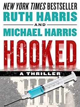 HOOKED: A Thriller (Killer Thrillers Book 2) by [Harris, Ruth, Harris, Michael]