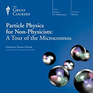 Particle Physics for Non-Physicists: A Tour of the Microcosmos Vortrag