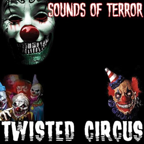 Twisted Circus -