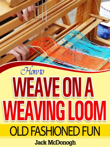 How To Weave On A Weaving Loom (Old Fashioned Fun Book for sale  Delivered anywhere in USA