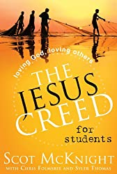 The Jesus Creed for Students by Scot McKnight