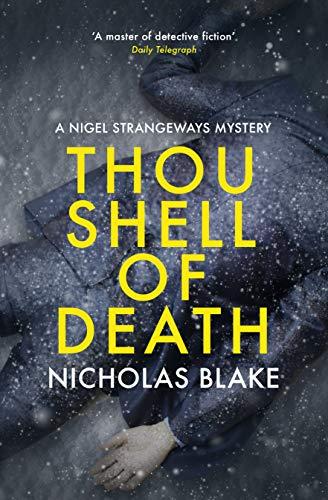 Thou Shell of Death (The Nigel Strangeways Mysteries Book 2) by [Blake, Nicholas]