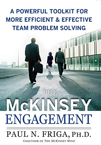Ultimate Ph Solution - The McKinsey Engagement: A Powerful Toolkit For More Efficient and Effective Team Problem Solving