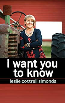I Want You To Know by [Simonds, Leslie Cottrell]