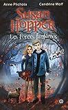 """Afficher """"Susan Hopper n° 2 Les Forces fantômes"""""""