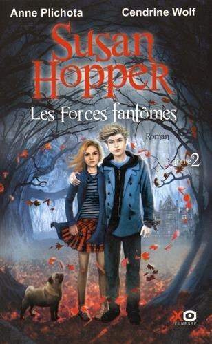 Susan Hopper n° 2 Les forces fantômes