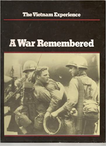 A War Remembered (Vietnam Experience)