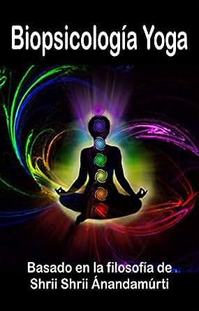 Amazon.com: Biopsicología Yoga: Basado en la filosofía de ...