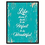 SpotColorArt Life Doesn't Have to Be Perfect to Be Wonderful Framed Canvas, 7'' x 9'', Aqua