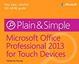 Microsoft Office Professional 2013 for Touch Devices, Murray, Katherine, 0735672032
