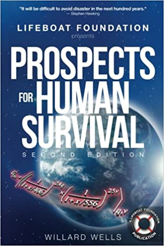 Prospects for Human Survival (Second Edition): Wells, Willard H.:  9780998413105: Amazon.com: Books