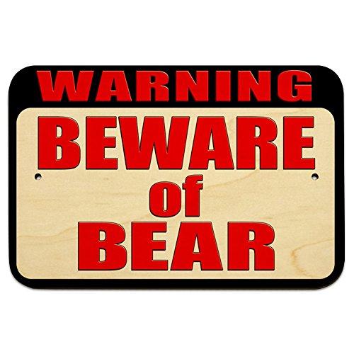 Warning Beware Bear Wood Sign
