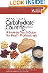 Practical Carbohydrate Counting: A Ho...