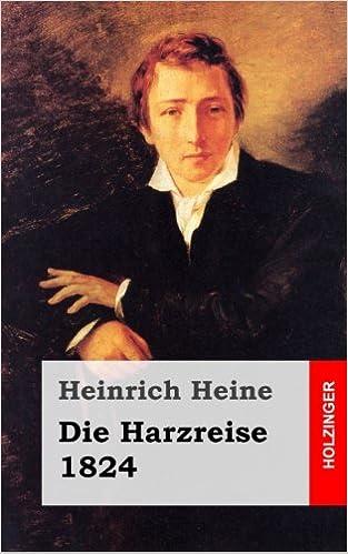 Die Harzreise 1824 Amazonde Heinrich Heine Bücher