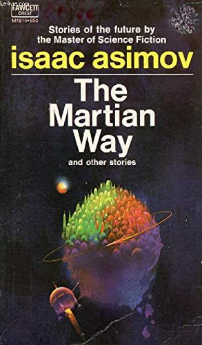 The Martian Way and Other Stories, Asimov, Isaac